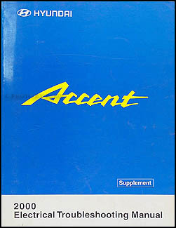 2000 Hyundai Accent Electrical Troubleshooting Manual Original