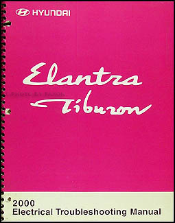 2000 Hyundai Elantra and Tiburon Electrical Troubleshooting Manual
