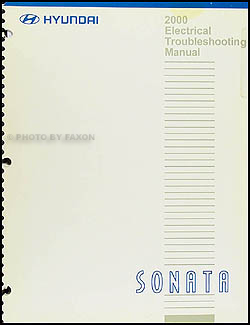 2000 Hyundai Sonata Electrical Troubleshooting Manual Original