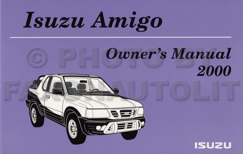 2000 Isuzu Amigo Owner's Manual Original