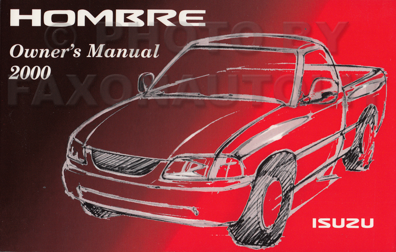 2000 Isuzu Hombre Pickup Truck Owner's Manual Original