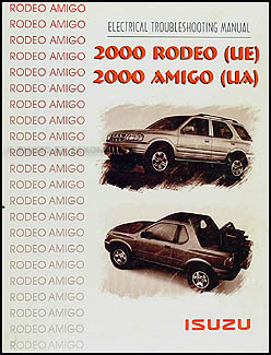 2000 Isuzu Rodeo and Amigo Electrical Troubleshooting Manual Original