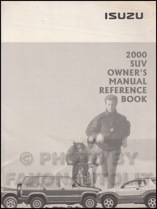 2000 Isuzu SUV Owner's Manual Reference Book VehiCROSS Rodeo Trooper Amigo Hombre