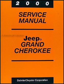 2000 Jeep Grand Cherokee Repair Manual Original