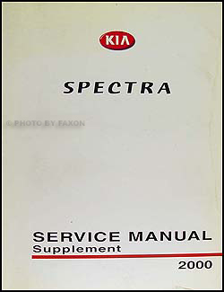 2000 Kia Spectra Repair Manual Supplement Original