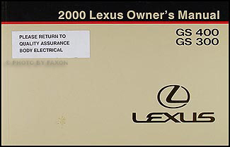 2000 Lexus GS 430 GS 300 Owners Manual Original