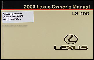 2000 Lexus LS 400 Lexus Owner's Manual Original