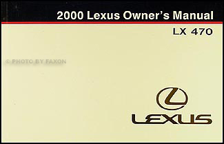 2000 Lexus LX 470 Owners Manual Original