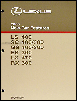2000 Lexus Features Manual Original LS SC GS ES LX and RX