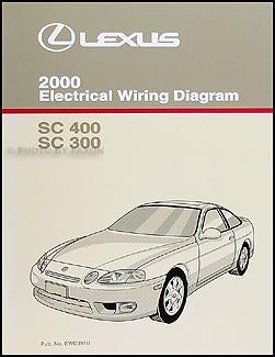 2000 Lexus SC 300 and SC 400 Wiring Diagram Manual SC300 SC400