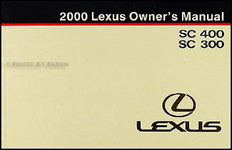 2000 Lexus SC 300 and SC 400 Owners Manual Original