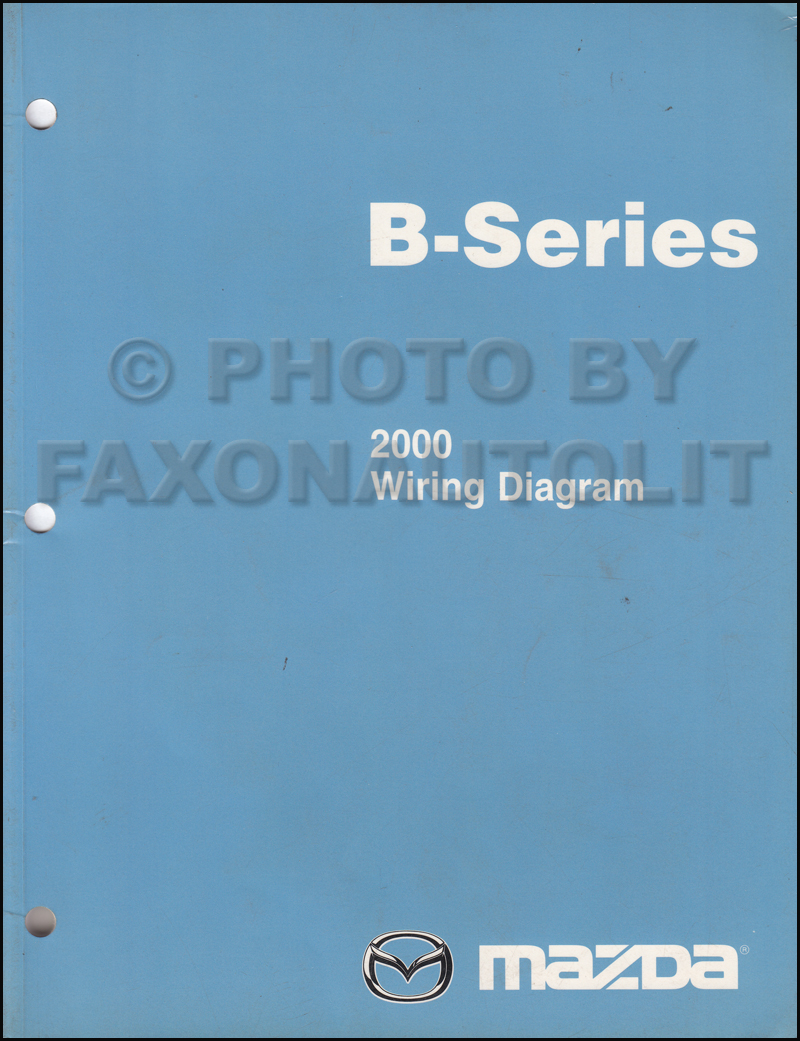 2000 Mazda B-Series Pickup Truck Wiring Diagram Manual Original B2500 B3000  B4000