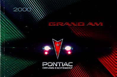 2000 Pontiac Grand Am SE & GT Original Owner's Manual