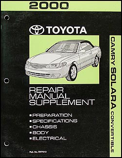 2000 Toyota Camry Solara Convertible Repair Manual Original Supplement