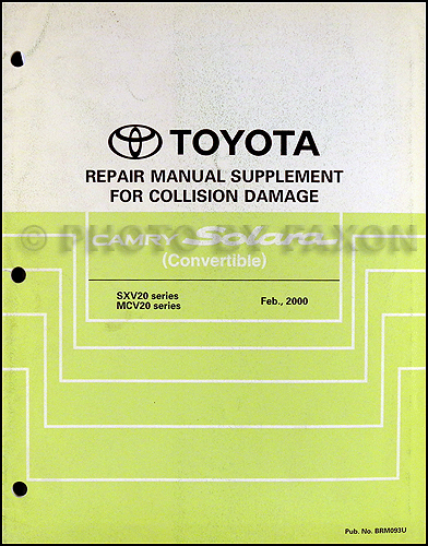 2000-2003 Toyota Camry Solara Convertible Body Repair Shop Manual Original Supplement
