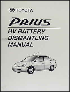 2001-2003 Toyota Prius HV Battery Dismantling Manual Original