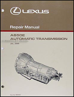 2001-2005 Lexus GS and LS Automatic Transmission Overhaul Manual