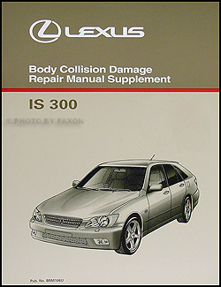 2001-2005 Lexus IS 300 SportCross Body Collision Repair Shop Manual Supp.
