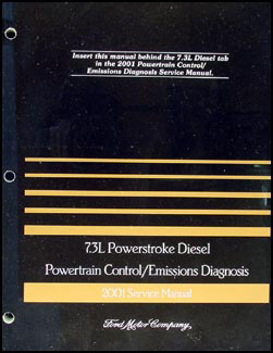 2001 Ford 7.3L Diesel Engine/Emissions Diagnosis Manual Original