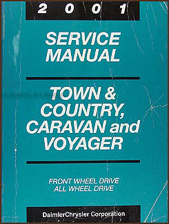 2001 Caravan, Town & Country, & Voyager Van Repair Manual Original