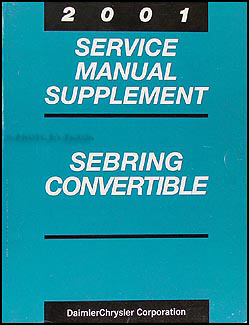 2001 Sebring Convertible Shop Manual Supplement Original
