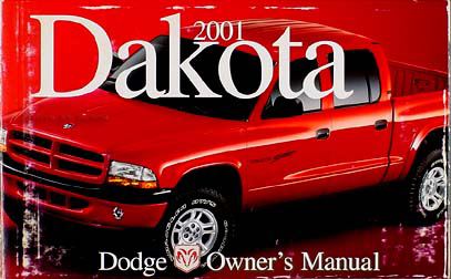 2001 Dodge Dakota Pickup Truck Owner's Manual Original