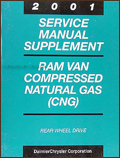 2001 Dodge Ram Van Compressed Natural Gas Repair Shop Manual Supplement