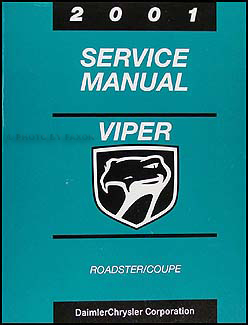 2001 Dodge Viper Coupe and Roadster Repair Manual Original