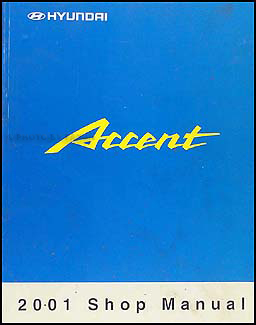2001 Hyundai Accent Shop Manual Original