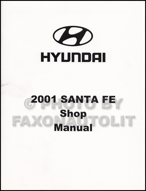 2001 Hyundai Santa Fe Shop Manual Original