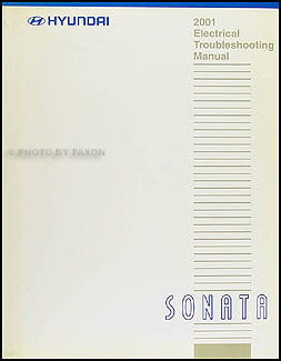 2001 Hyundai Sonata Electrical Troubleshooting Manual Original