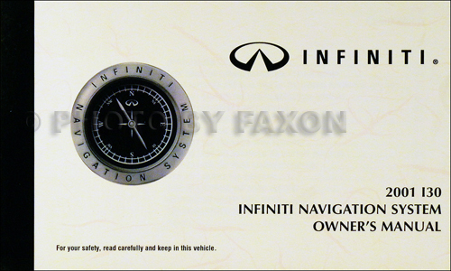 2001 Infiniti I30 Navigation System Owner's Manual Original