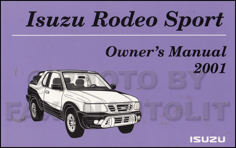 2001 Isuzu Rodeo Sport Owner's Manual Original