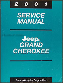 2001 Jeep Grand Cherokee Repair Manual Original
