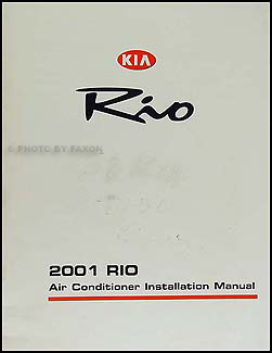 2001 Kia Rio A/C Installation Manual Original