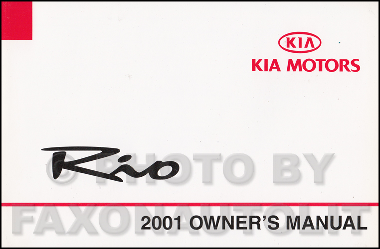 2001 Kia Rio Owners Manual Original
