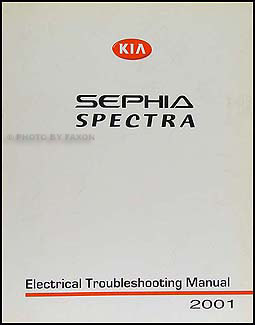 2001 Kia Sephia and Spectra Electrical Troubleshooting Manual Original