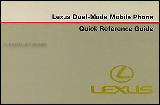 2001 Lexus Dual-Mode Mobile Phone Quick Reference Guide