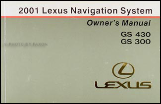 2001 Lexus GS 430 GS 300 Navigation System Owners Manual Original