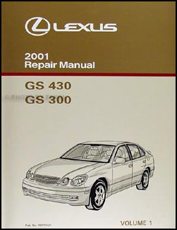 2001 Lexus GS 300 430 Repair Manual Volume 1 Original