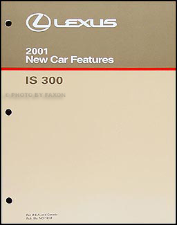 2001 Lexus IS 300 Features Manual Original