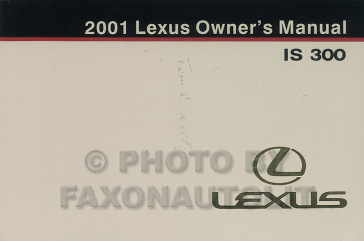 2001 Lexus IS 300 Owners Manual Original