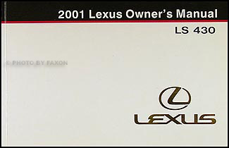 2001 Lexus LS 430 Lexus Owner's Manual Original