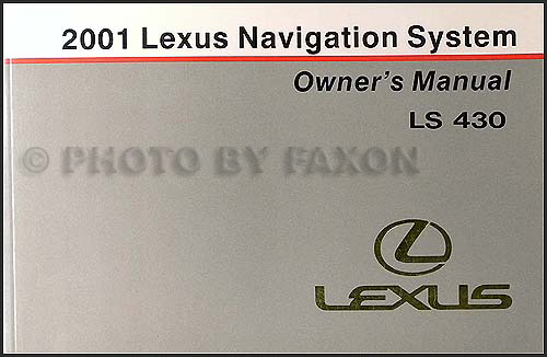 2001 Lexus LS 430 Navigation System Owners Manual Original