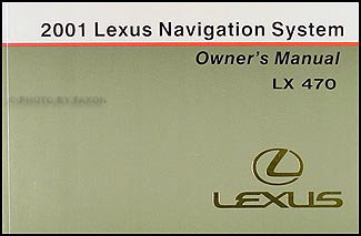 2001 Lexus LX 470 Navigation System Owners Manual Original