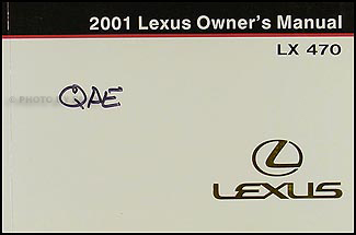 2001 Lexus LX 470 Owners Manual Original
