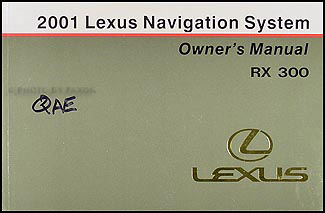 2001 Lexus RX 300 Navigation System Owners Manual Original