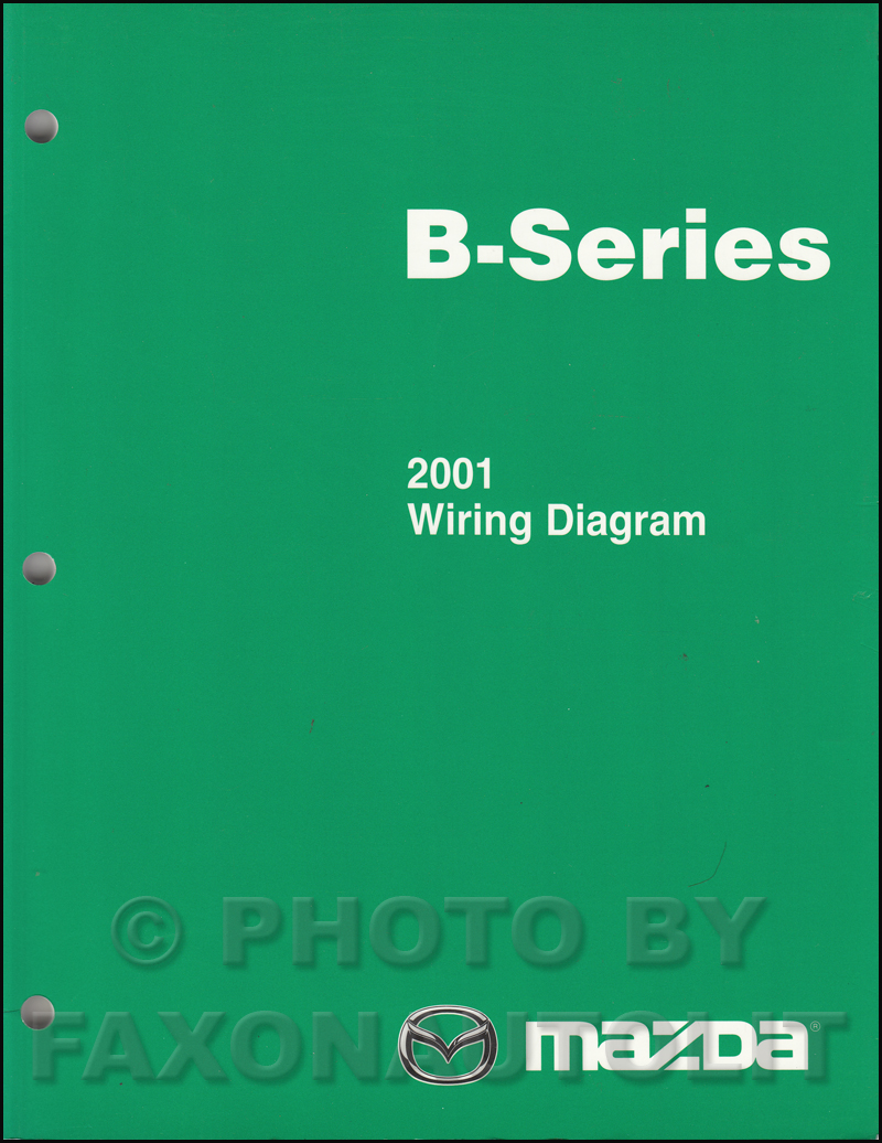 2001 Mazda B-Series Pickup Truck Wiring Diagram Manual Original B2500 B3000  B4000