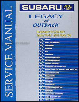 2001 Subaru Legacy & Outback 6 Cylinder Repair Manual Supplement