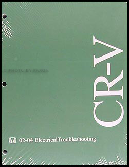 2002-2004 honda cr-v electrical troubleshooting manual original  faxon auto literature